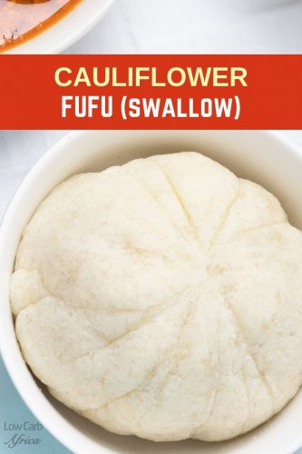 Cauliflower Fufu (Swallow)