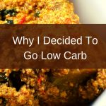 Why I decided to go Low Carb