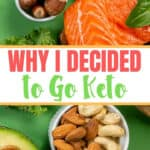 Why I decided to go on the Keto Diet