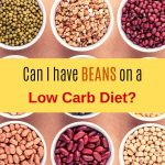 Beans on a Low Carb Diet
