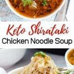 pinterest image for Shirataki Chicken Noodle Soup