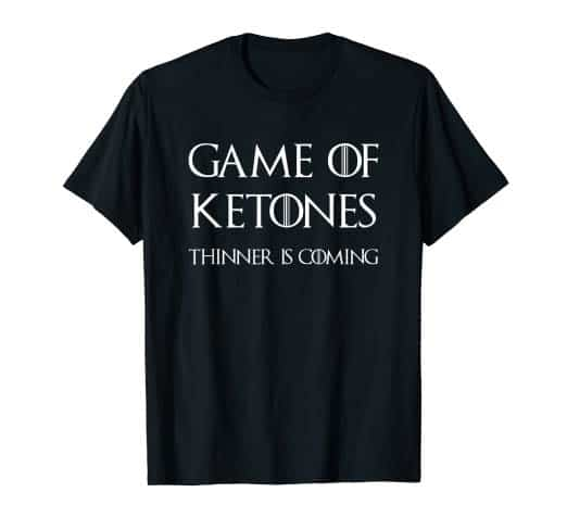 Game of Ketones Funny T-shirt