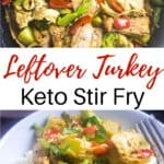 Leftover Turkey Stir Fry pinterest