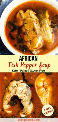 african fish pepper soup is so savory. It is low carb, keto and gluten free
