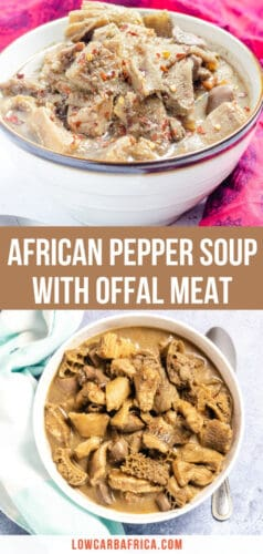 Nigerian Pepper Soup with Offal Meat-pinterest