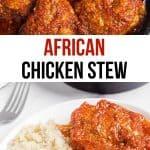 pinterest image for Nigerian chicken stew