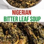 pinterest image of Nigerian bitter leaf soup
