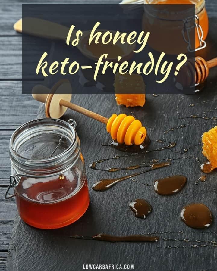 is honey keto friendly