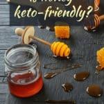 Is honey keto-pinterest